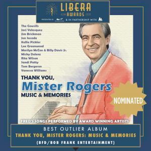 'Thank You, Mister Rogers' has been nominated for a 2020 Libera Award, which honors the top tier of independently-released music each year.